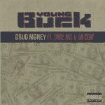 """Young Buck ft. Troy Ave & 50 Cent – """"Drug Money"""" (Actu Rap US)."""