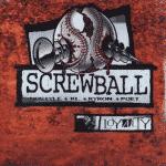 Screwball – Loyalty (Skeuds)