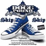 Tha Dogg Pound feat Snoop Dogg & Kokane – Skip Skip (Son)
