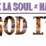 De La Soul Ft. Nas – God It (Actu Son)