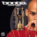 """Booba """"Temps Mort"""" (Album Complet) + Tracklist"""