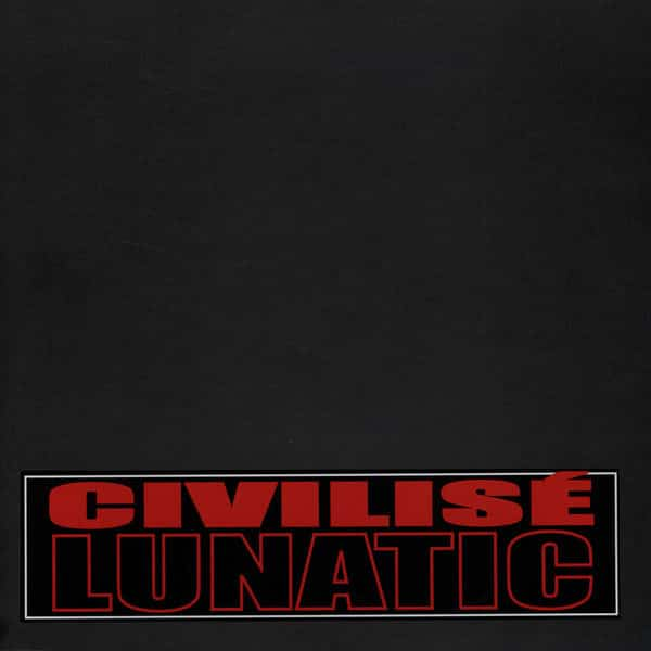 image cover maxi civilisé lunatic