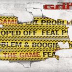 """The Game en featuring avec Problem et Boogie dans son dernier titre """"Roped Off"""""""