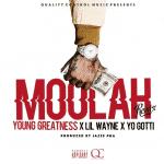 """Young Greatness invite Lil Wayne & Yo Gotti pour le nouveau remix du titre """"Moolah"""""""