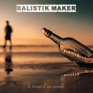 image balistik maker mixtape le temps d'un sample