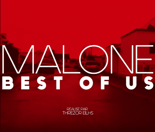 image cover Best of Us clip de Malone