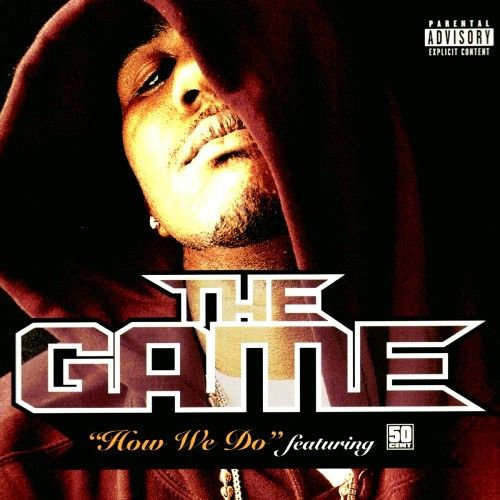 image cover How We Do de The Game feat 50 Cent