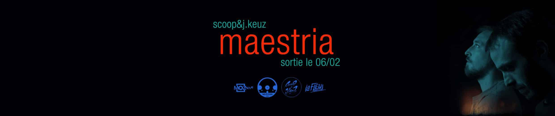 image teaser Maestria Scoop et J. Keuz