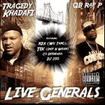 """QB Rap & Tragedy Khadafi s'associent pour l'album """"Live Generals"""""""