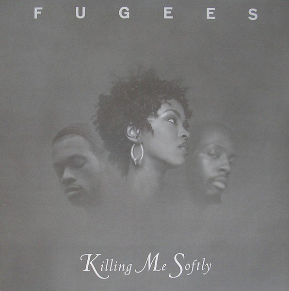 image cover Killing Me Softly de Fugees