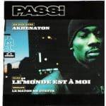 """Retour vers le classique: """"Le Monde est A Moi"""" Akhenaton feat. Passi"""