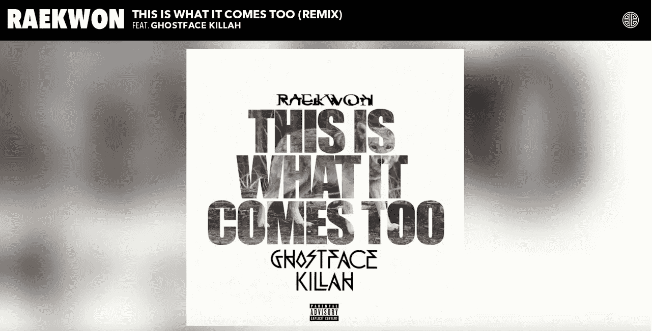 image cover This Is What It Comes Too (Remix) de Raekwon & Ghostface Killah