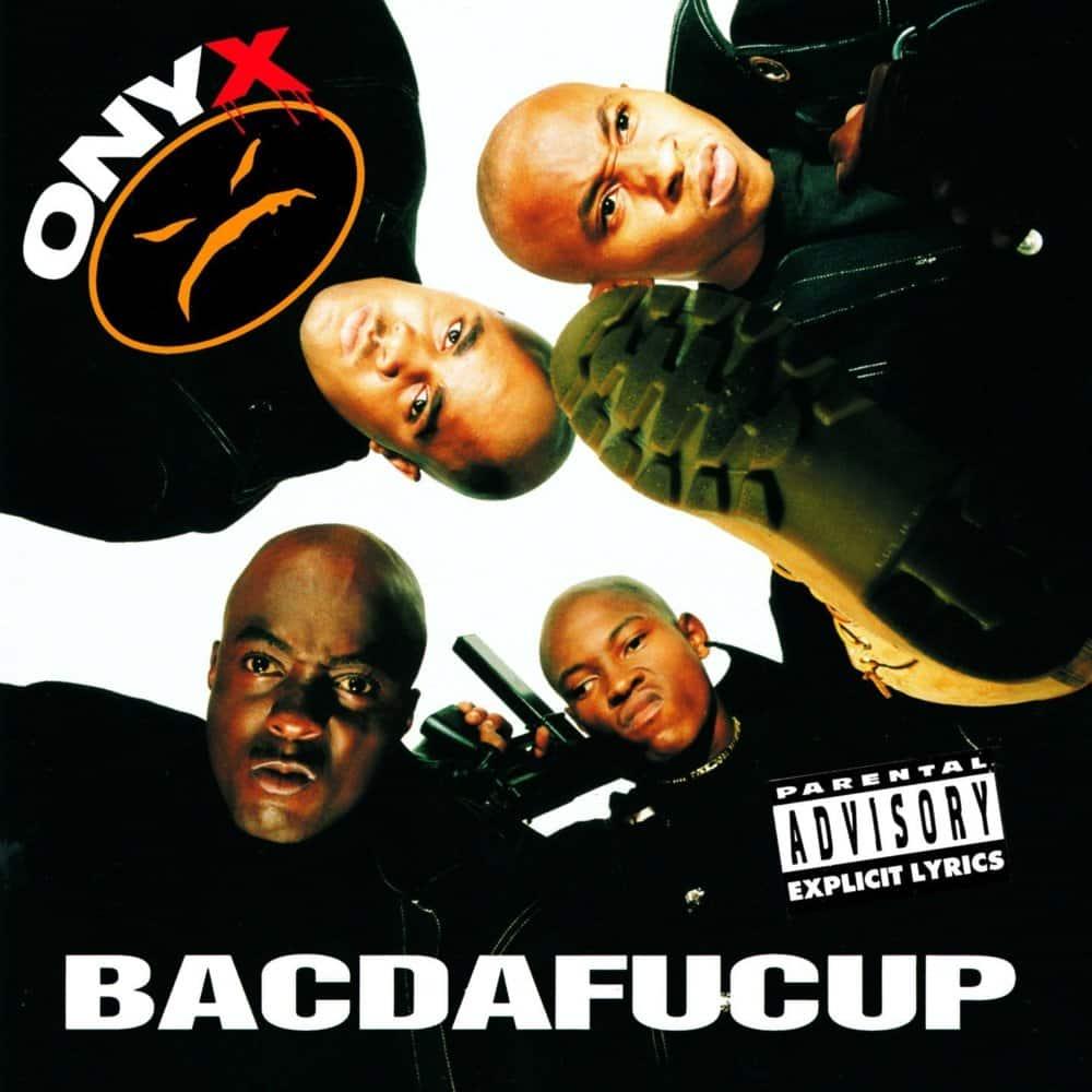 image cover album Bacdafucup de Onyx