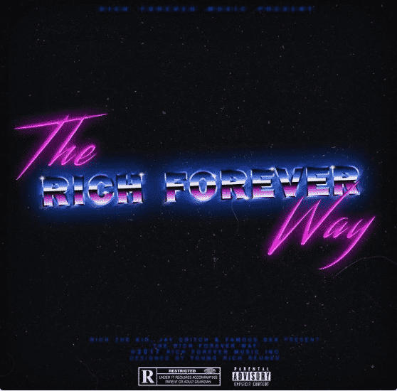 image cover album The Rich Forever Way de Rich The Kid
