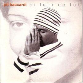 image cover son Si loin De Toi de Pit Baccardi