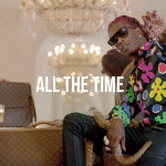 """Young Thug toujours présent avec """"All The Time"""""""