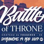 """Venez admirer le """"Battle of Throne"""""""