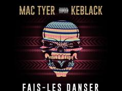 image cover Fais-Les Danser de Mac Tyer et Keblack
