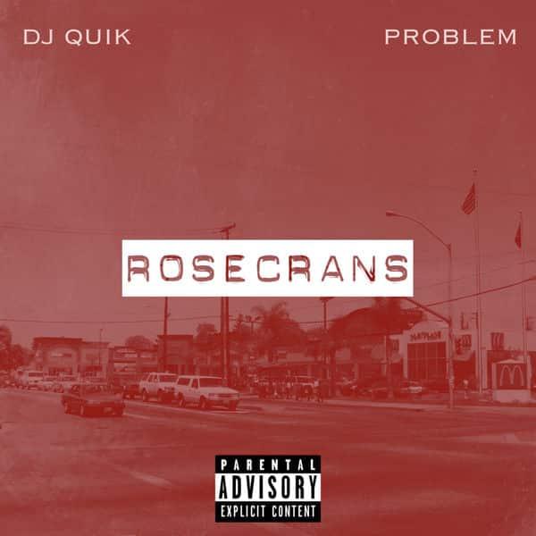 image cover rosecrans dj quik proble 2017