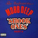 """Retour vers le classique: """"Shook Ones Part II"""" de Mobb Deep"""