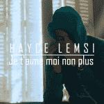 """Hayce Lemsi se confie dans """"Je T'Aime, Moi Non Plus"""""""