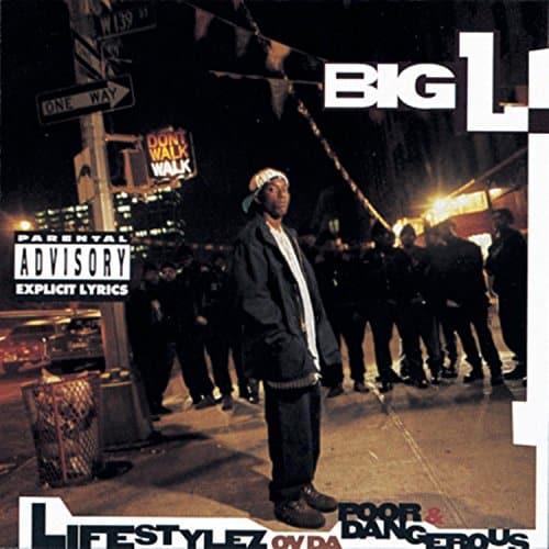image cover album Big L Lifestylez ov da Poor and Dangerous