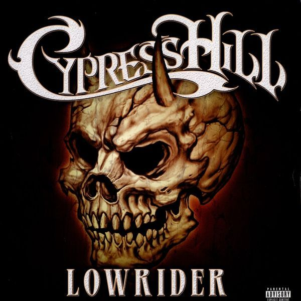 image cover son Lowrider de Cypress Hill
