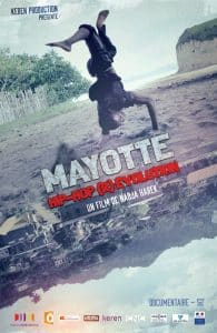 image affiche documentaire Mayotte Hip-Hop (R)Evolution