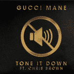 "Gucci Mane invite Chris Brown pour ""Tone It Down"""