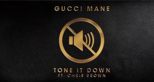image cover son Tone It Down de Gucci Mane et Chris Brown