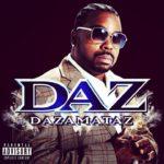 """Daz Dillinger dévoile son nouvel album, """"Dazamataz"""" !"""