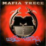 """[Classique] Quand la Mafia Trece signait sa Masterpiece """"Costa Nostra"""""""