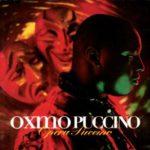 [Chronique] Opéra Puccino d'Oxmo fête ses 20 ans !