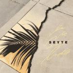 """Seyté t'offre son nouvel album parce que """"La vie est belle"""" !"""