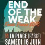 La finale des End of the Weak France ? C'est le 16 Juin à la Place !