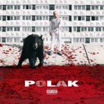 """PLK dévoile la tracklist de son premier album """"Polak"""" !"""