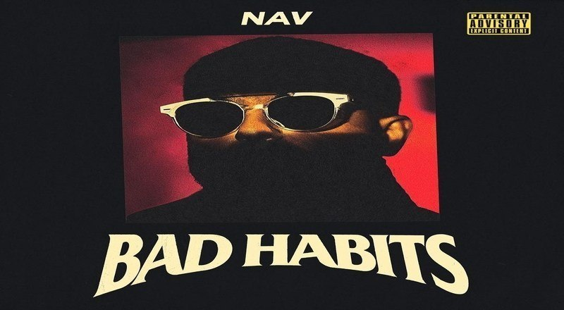 Nav album bad habits