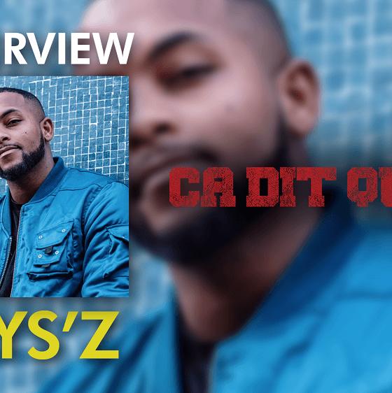 « Ça Dit Quoi » avec Says'z [Interview]