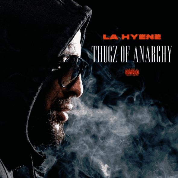 image-la-hyène-cover-album-thugz-of-anarchie