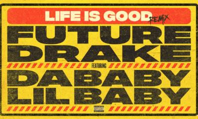 Future prend le controle du remix de Life is good avec Dababy et Lil Baby