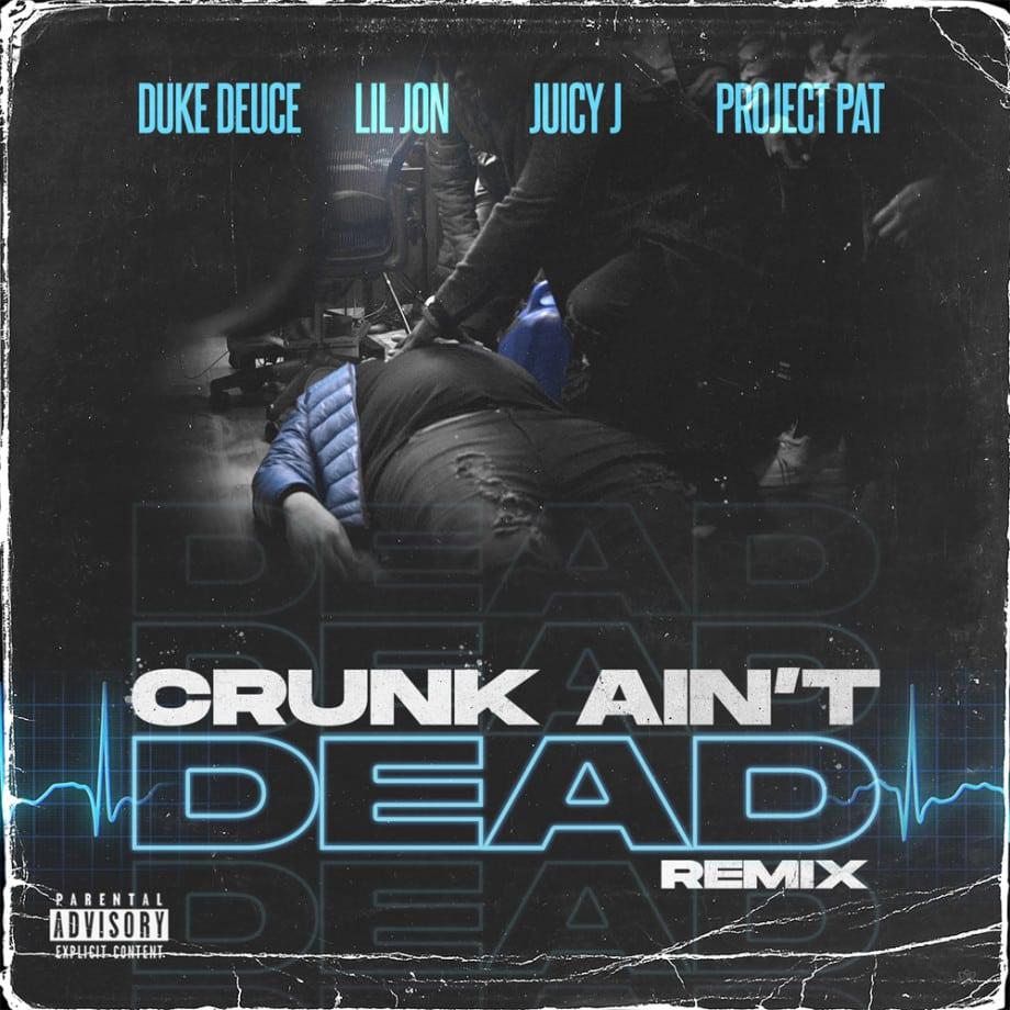 Duke Deuce crunk remix morceau Lil Jon Juicy J Project Pat 2020
