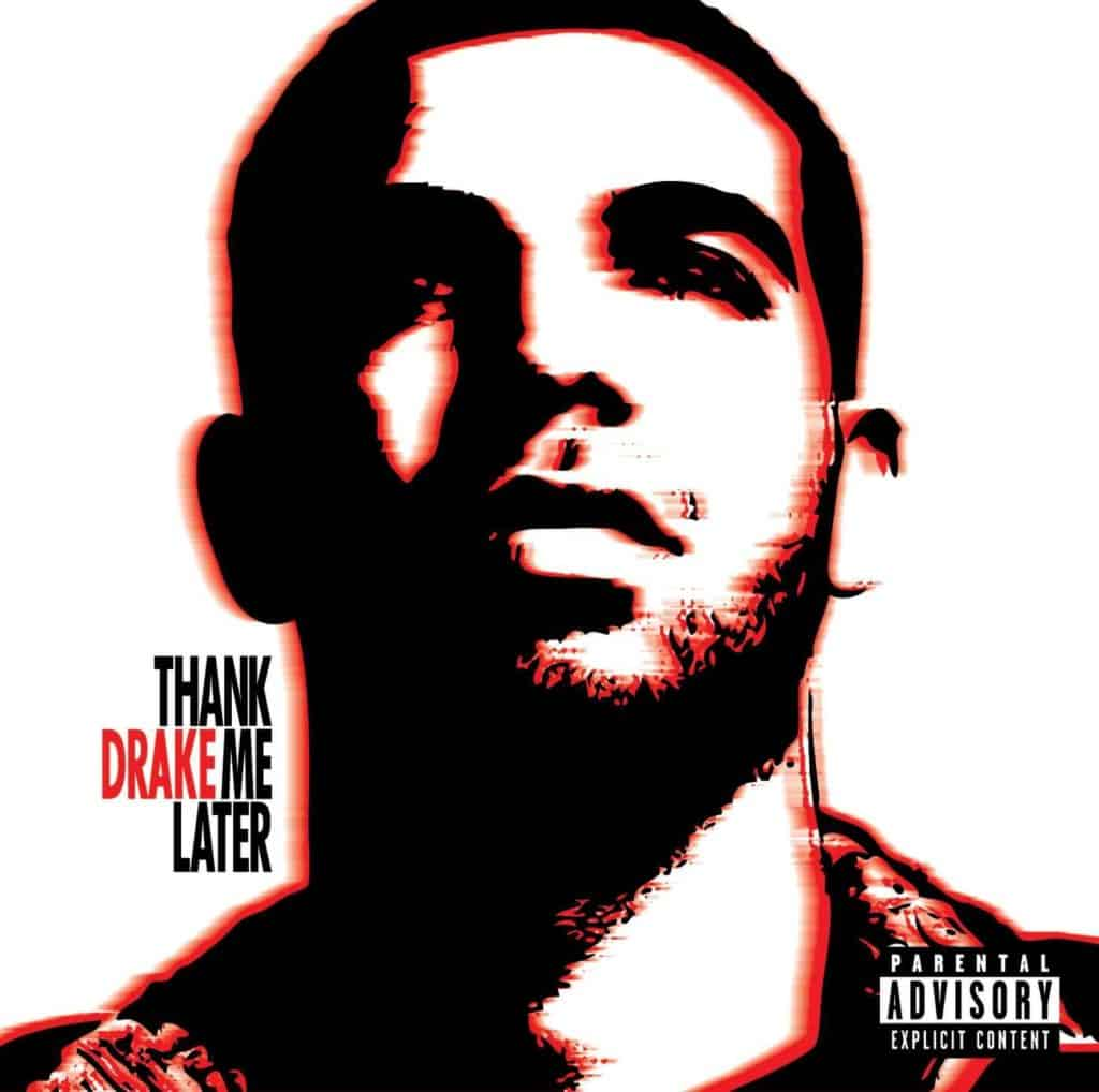 Album Drake - Thank me later