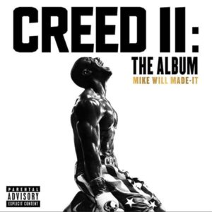 cover mike will made it album soundtrack creed 2