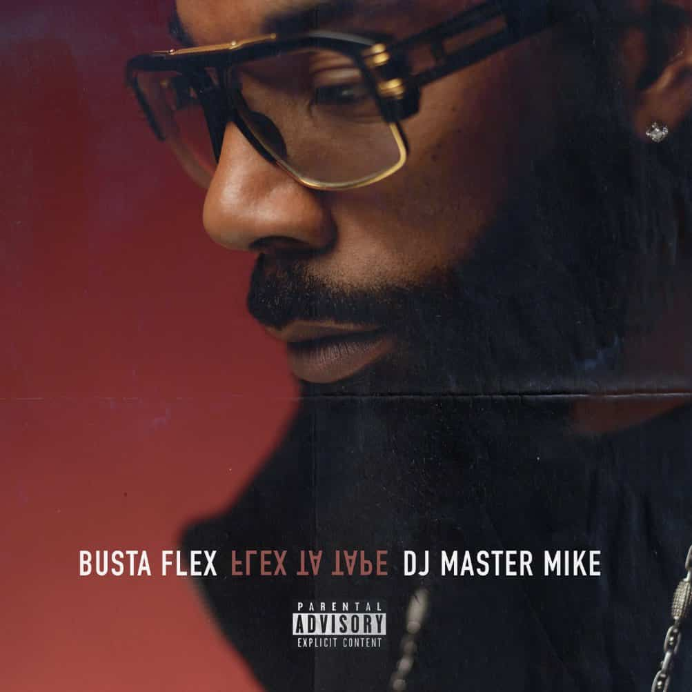busta flex flex ta tape mixtape dj master mike